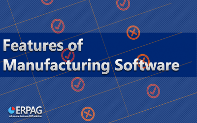 Features Of Manufacturing Software 2021