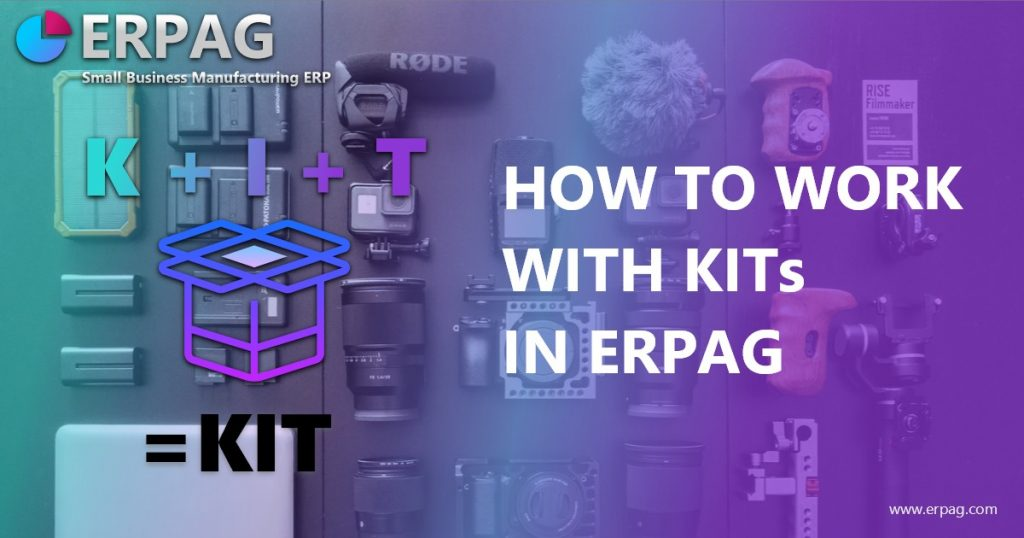 How to work with KITs in ERPAG